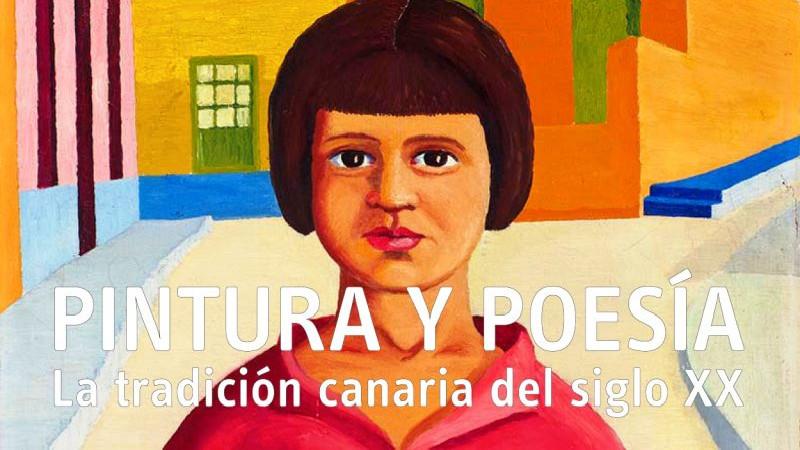 'Pintura y Poesía. La Tradición canaria del Siglo XX' | Exposición | TEA | Tenerife Espacio de las Artes | Santa Cruz de Tenerife