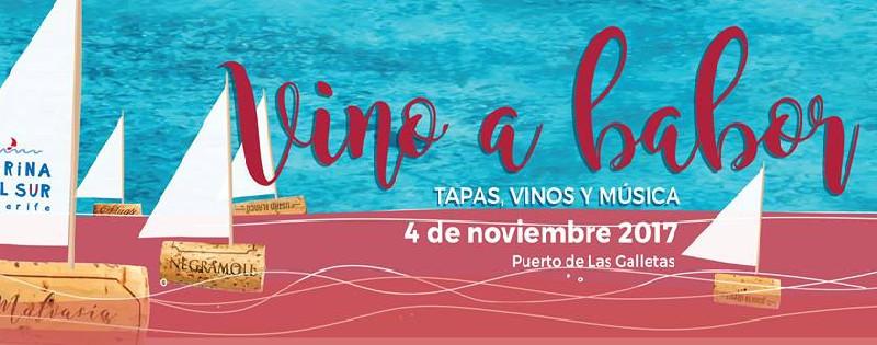 Vino a Babor 2017 | Marina del Sur | Las Galletas | Tenerife