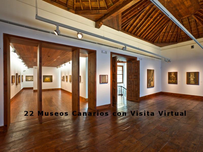 22 Museos Canarios con Visita Virtual